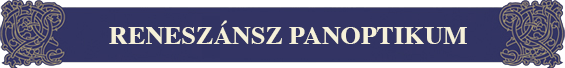 reneszansz_panoptikum